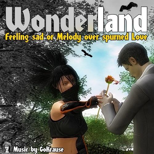 Feeling Sad or Melody over spurned Love (Track 12 - Wonderland)