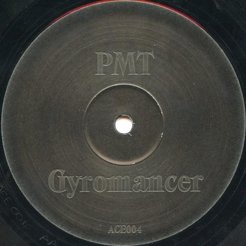 PMT - Gyromancer (Original Mix) *2000