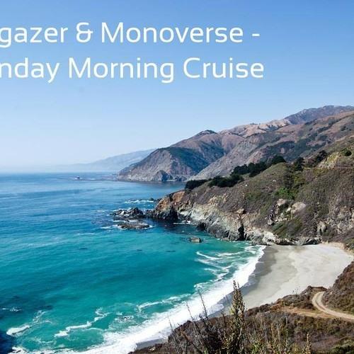 Monday Morning Cruise by Blugazer & Monoverse