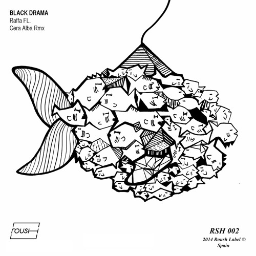 RSH002 Raffa FL - Black Drama (Cera Alba's Vocal Remix)