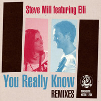 Steve Mill You Really Know (Ft. Elli) (Citizen Remix) Artwork