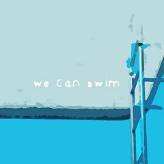 we can swim - a house built on lies (ft. one glove)