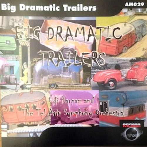 Big Dramatic Trailers By Udi Hapraz