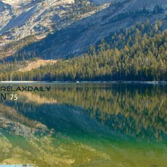 N°075: Beautiful Relaxing Instrumental Music - Yosemite Magic