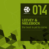 Leevey & Nielebock - The Best Is Yet To Come (Sascha Cawa & Dirty Doering Remix)
