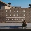 Calvin Harris   Drinking From The Bottle [FULL SONG] (ft Tinie Tempah) 18 Months