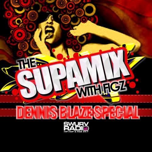 The Supa Mix with @figadj Episode 86 on @Swurvradio (@DENNISBLAZE REMIXES) CLEAN