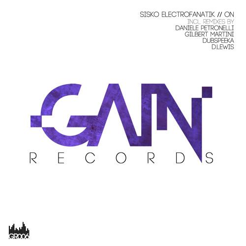 Sisko Electrofanatik - ON (Original Mix) [Gain]