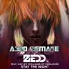 Zedd - Stay The Night ft. Haley Williams (A3RO Remake)