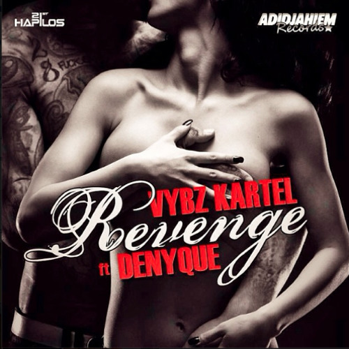 Vybz Kartel ft Denyque - Revenge