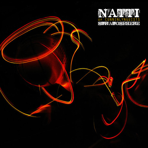Natti - Stratosphere f. Deacon The Villain [Produced by Kno]