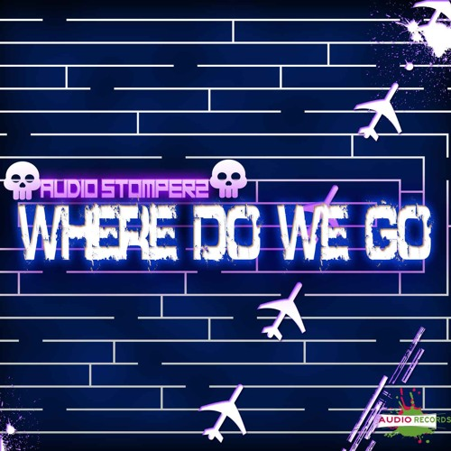 Where Do We Go (Clip) FULL TRACK OUTNOW