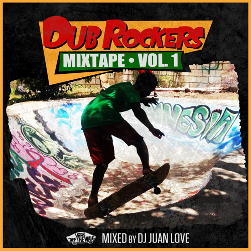 Dub Rockers  Vans & VP  Mix Vol.1 2013