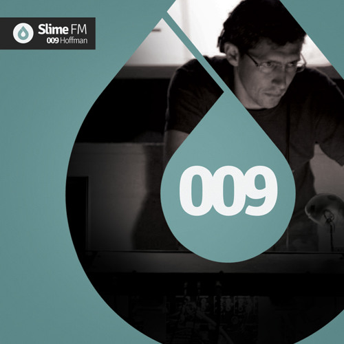 SlimeFM 009 - Mixed By Hoffman [Free Download]