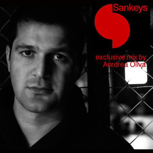Andrea Oliva - Exclusive Mix For Sankeys Manchester