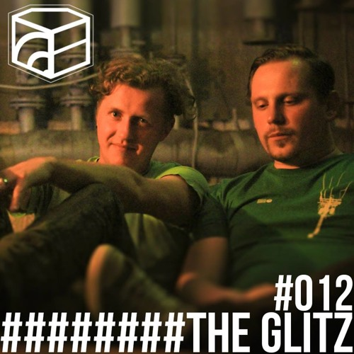 The Glitz - Jeden Tag Ein Set Podcast 012