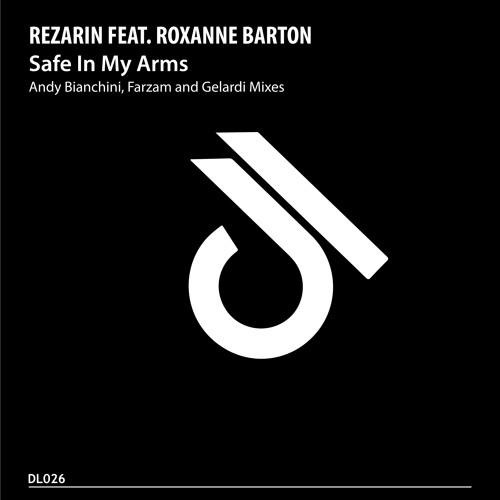 REZarin feat. Roxanne Barton - Safe In My Arms (Gelardi Remix)