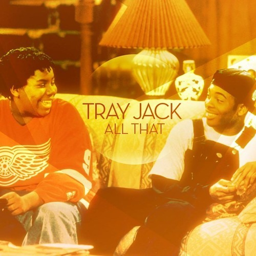 Tray Jack - All That