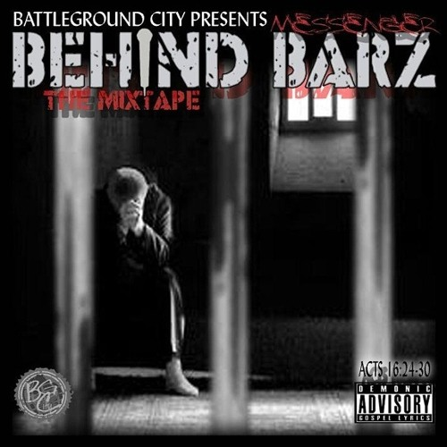 The Messenger - Behind Barz: The Mixtape