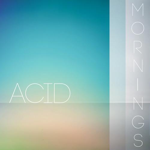 Acid Mornings II (Sublime Paisagem)
