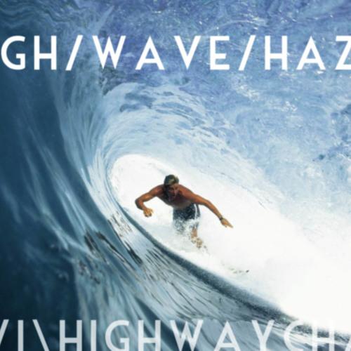 2014//high/wave/haze