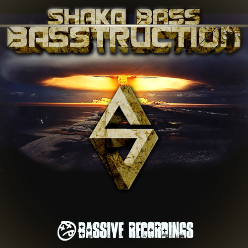 Shaka Bass - BASStruction (Original Mix)  BASSIVE RECORDINGS