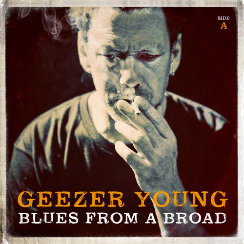 Geezer Young - Blues From A Broad (side A)