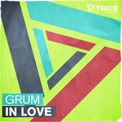 Grum - In Love [OUT NOW!]