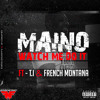 Maino - Watch Me Do It Feat. T.I. & French Montana
