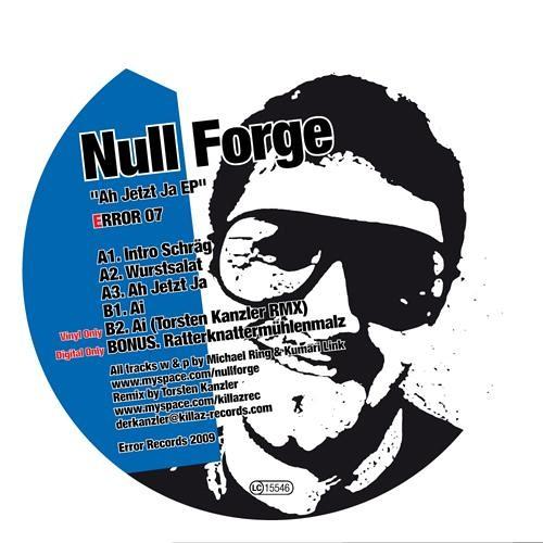 Null Forge - Ah Jetzt Ja