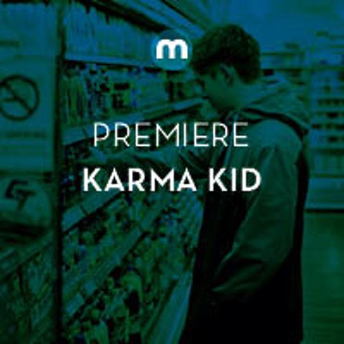 Premiere: Karma Kid 'Like I'm On Fire'