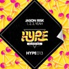 Jason Risk - 1, 2, 3 Yeah // OUT NOW [Hype]