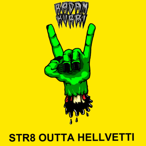 RADAM KURRI - STR8 OUTTA HELLVETTI // FULL ALBUM // FREE DOWNLOAD