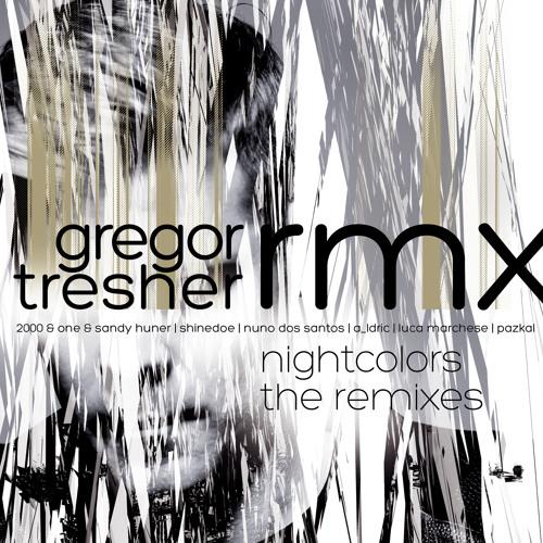 Gregor Tresher - Nightcolors (2000 And One & Sandy Huner Remix) (Break New Soil)