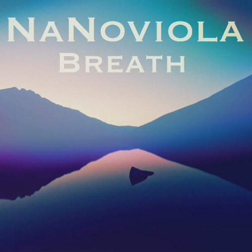 Nanoviola - breath