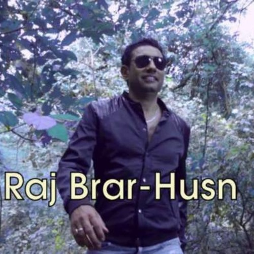 Raj Brar - Husn (produced by Tigerstyle)