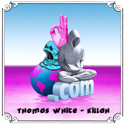 Thomas White - Killah (out now! @ Hyperboloid Records)