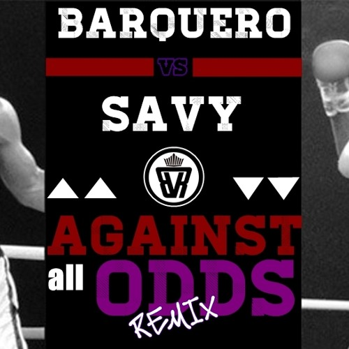 Barquero - Against All Odds (Savy Bastards Remix)