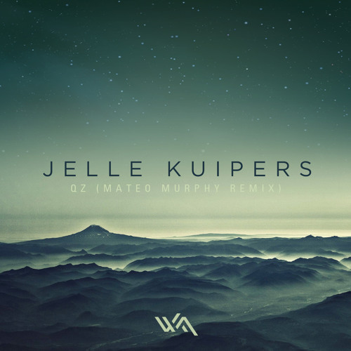 Jelle Kuipers - QZ (Mateo Murphy Remix)