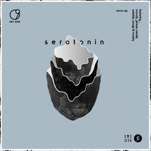 Oby Nine - Serotonin (Moods Remix)