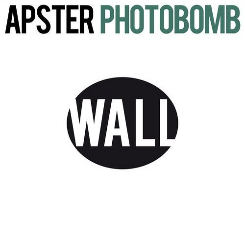 Apster - Photobomb (OUT NOW ON BEATPORT)