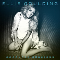Ellie Goulding - Goodness Gracious (The Chainsmokers remix)