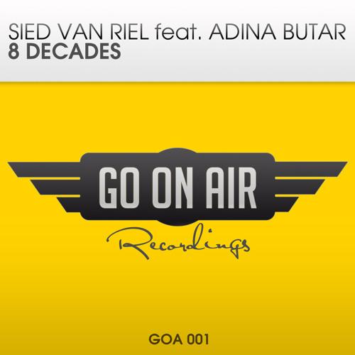 Sied van Riel & Adina Butar - 8 Decades (Original Vocal Mix)
