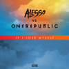One Republic ft. Alesso - If I Lose Myself