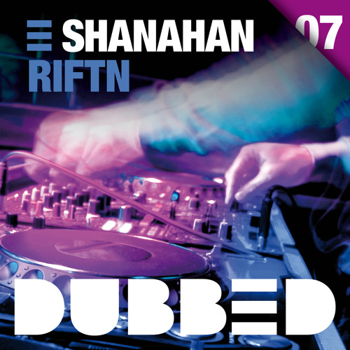 Shanahan - RIFTN (Original Mix)  --  OUT NOW