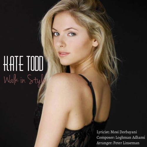 Walk In Style - Kate Todd