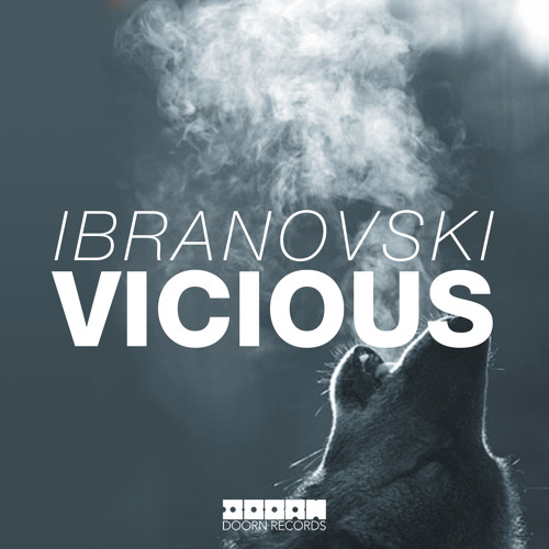Ibranovski - Vicious (Original Mix)