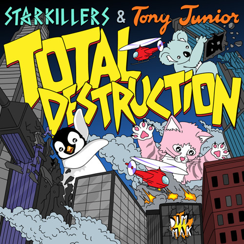 "Starkillers & Tony Junior ""Total Destruction"" [PREVIEW]"