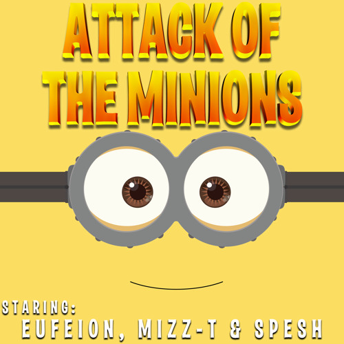 *** OUT NOW: Eufeion, Mizz-T & Spesh - Attack Of The Minions - (Ninja Hardcore) **
