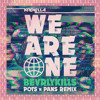 Krewella - We Are One (Bevrlykills Mastering Pots n Pans Remix)